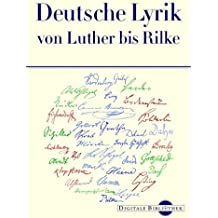 Digitale Bibliothek 75: Deutsche Lyrik von Luther bis Rilke