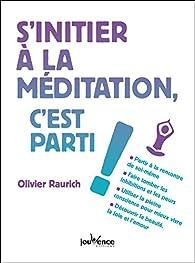 S'initier à la méditation, c'est parti ! par Raurich