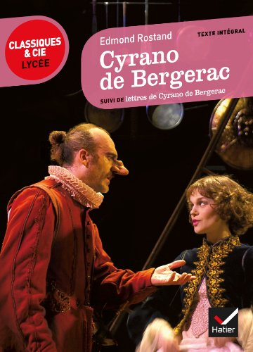 Cyrano de Bergerac: suivi de lettres de Cyrano de Bergerac par Edmond Rostand