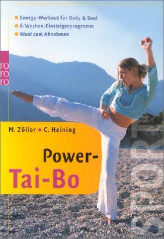 Preisvergleich Produktbild Power-Tai-Bo: Energy-Workout für Body & Soul: 6-Wochen-Einsteigerprogramm - Ideal zum Abnehmen