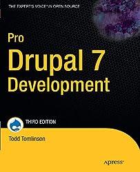 Pro Drupal 7 Development (Expert's Voice in Open Source)