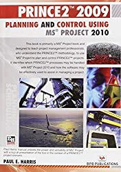 Planning & Control Using MS Project 2010 by Paul E. Harris (2011-01-01)