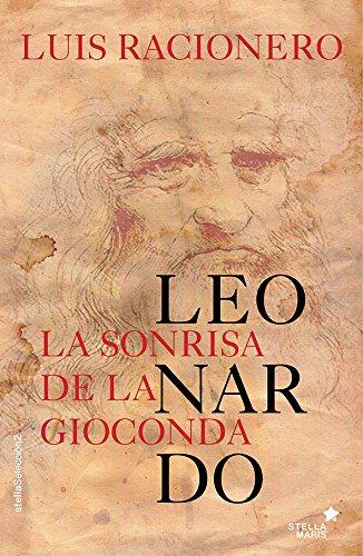 La Sonrisa De La Gioconda por Luis Racionero Grau