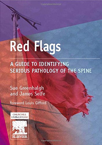 Red Flags: A Guide to Identifying Serious Pathology of the Spine, 1e (Physiotherapy Pocketbooks)