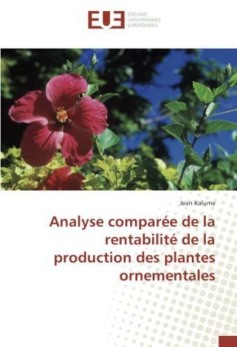 Analyse comparee de la rentabilite de la production des plantes ornementales