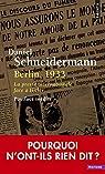 Berlin, 1933. La presse internationale face à Hitler par Schneidermann