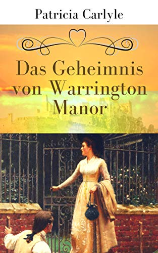 Das Geheimnis von Warrington Manor (Warrington Trilogie 1)