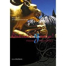 Extravaganza ! : Histoires du cirque américain