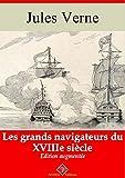 Les grands navigateurs du XVIIIe siècle (entièrement illustré) - Arvensa Editions