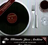 The Ultimate Jazz Archive - A Jazz Lunch For Your Ears