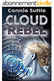 Cloud Rebel: R-D 3 (R-D Series) (English Edition)