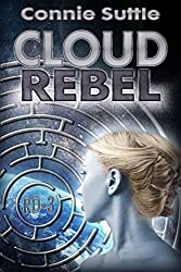Cloud Rebel: R-D 3 (R-D Series) (English Edition)