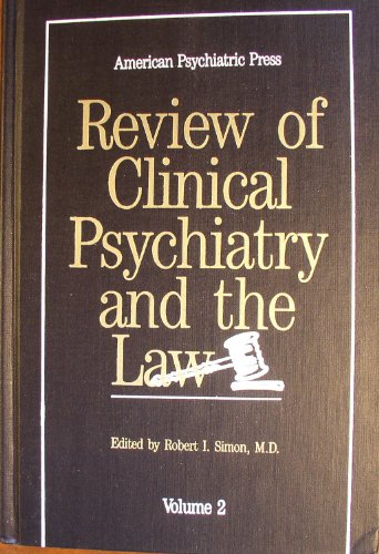 Review of Clinical Psychiatry and the Law: v.2: Vol 2