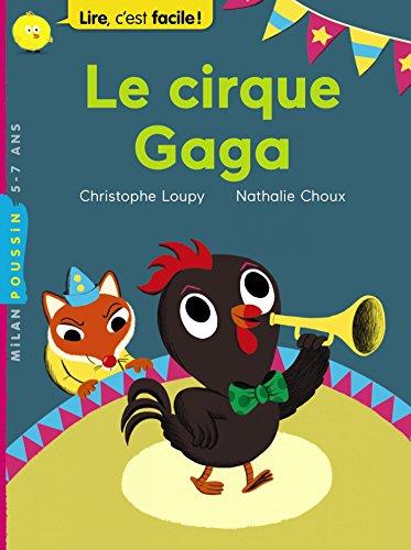 Le cirque Gaga par Christophe Loupy