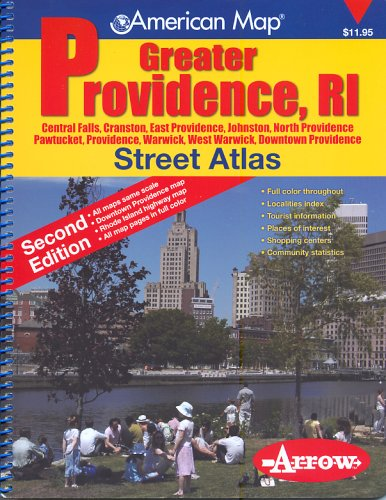 American Map Greater Providence, RI Street Atlas: Central Falls, Cranston, East Providence, Johnston, North Providence, Pawtucket, Providence, Warwick, West Warwick, Downtown Providence