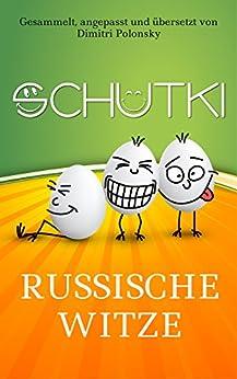 SCHUTKI: Russische Witze. Große Ausgabe