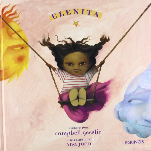 Elenita: Elena´s Serenade por Campbell Geeslin