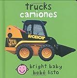 Trucks/Camiones (Bright Baby) (Libro de cartón)