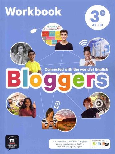 Anglais 3e A2-B1 Bloggers : Workbook