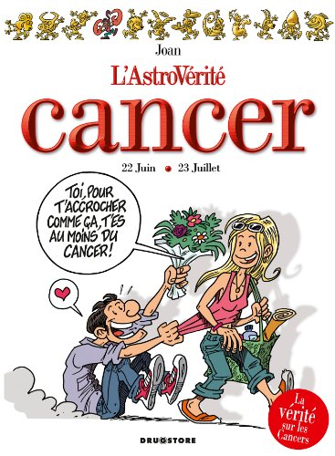 Cancer (L'astrovérité t. 11)