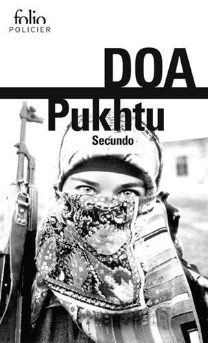 """"""" Pukhtu Secundo """" : le nouveau roman de DOA, invité de La Grande Librairie, le 27 octobre"""
