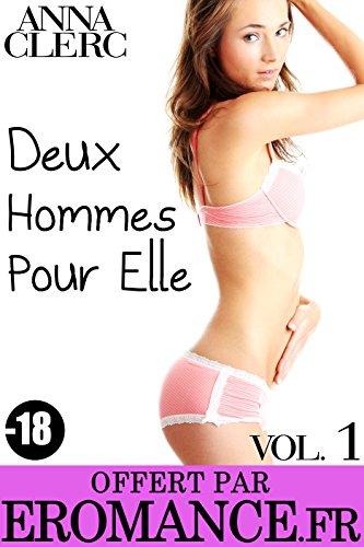 Couverture du livre Deux Hommes Pour Elle Vol. 1: (Roman Érotique, Amour à Trois, Découverte, Initiation, Soumission)