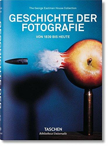 Geschichte der Fotografie. Von 1839 bis heute
