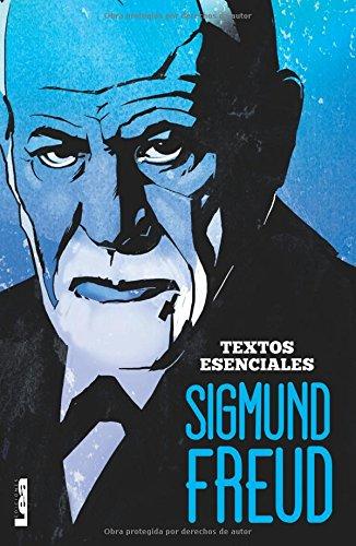 Sigmund Freud - Textos Esenciales por Luis Benitez