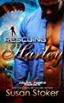 Rescuing Harley (Delta Force Heroes B...