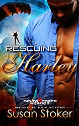 Rescuing Harley (Delta Force Heroes Book 3) (English Edition)