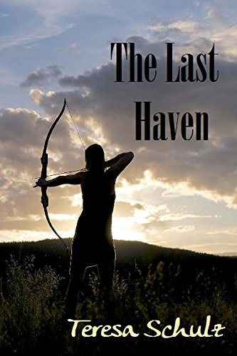 The Last Haven (The Lost Land Series Book 3) by [Schulz, Teresa]