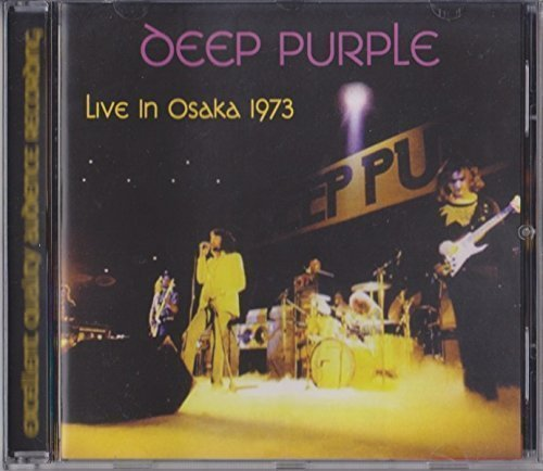 Live In Osaka 1973 by Deep Purple (2015-08-03)