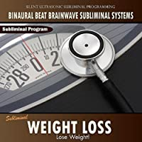 Weight Loss - Binaural Beat Brainwave Subliminal Systems