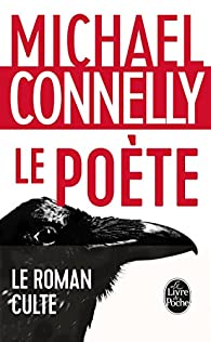 Le Poète par Michael Connelly