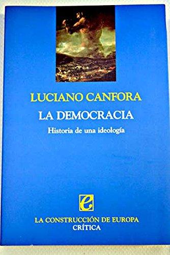 La democracia. Historia de una ideología (ZAPPC) por Luciano Canfora