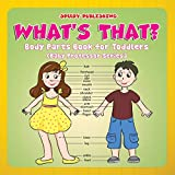 What's That?: Body Parts Book for Toddlers