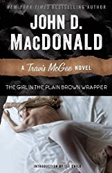 The Girl in the Plain Brown Wrapper: A Travis McGee Novel by John D. MacDonald (2013-06-18)