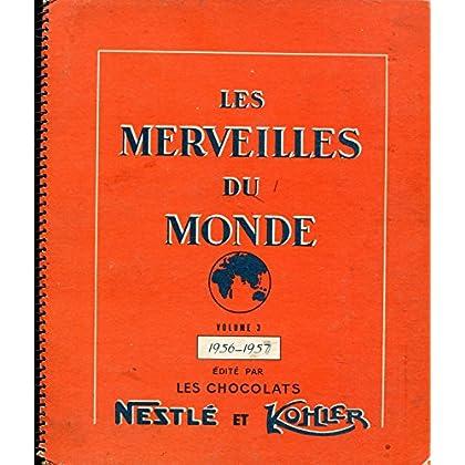 Volume 3 - 1956-1957 - édité par les chocolats nestlé et kohler