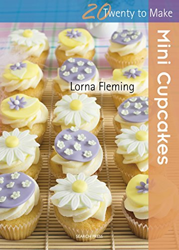 Twenty to Make: Mini Cupcakes (English Edition)