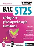 Biologie et physiopathologie humaines 1re Bac ST2S