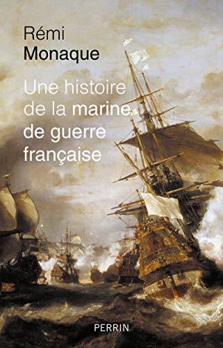 Une histoire de la marine de guerre française