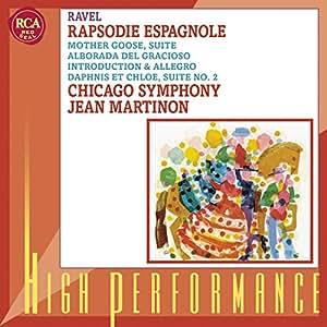 RAVEL : Rhapsodie espagnole / Alborada del gracioso / Ma Mère l'Oye / Daphnis et Chloé (Suite n° 2) [Import USA]