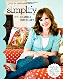 Simplify with Camille Roskelly (Stash Books)