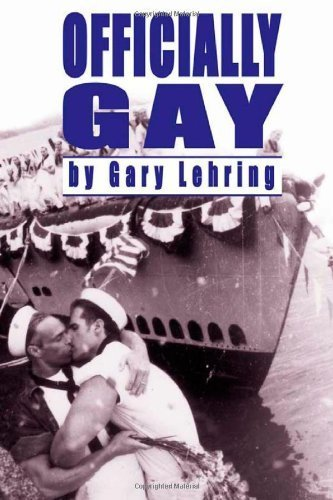Officially Gay: The Political Construction Of Sexuality (Queer Politics Queer Theories) 1st edition by Lehring, Gary (2003) Paperback