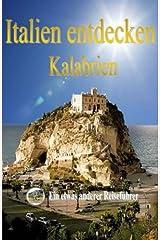 Italien entdecken: Kalabrien Taschenbuch