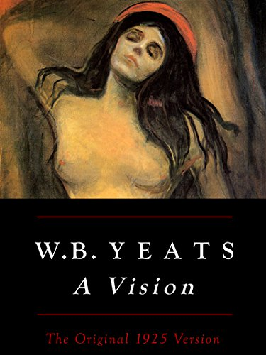 wb-yeats-a-vision-the-original-1925-version-english-edition