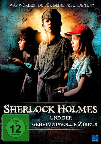 Sherlock Holmes und der geheimnisvolle Zirkus – Was würdest Du für Deine Freunde tun?