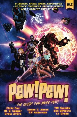 Pew! Pew! Volume 2: The Quest for More Pew!