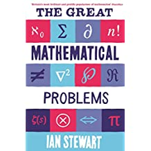 The Great Mathematical Problems: Marvels and Mysteries of Mathematics