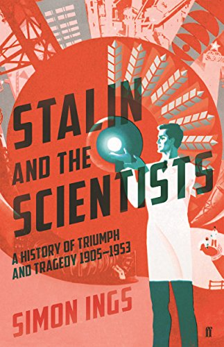 stalin-and-the-scientists-a-history-of-triumph-and-tragedy-1905-1953-english-edition